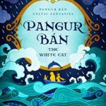 PANGUR BAN, THE WHITE CAT by Fay Sampson
